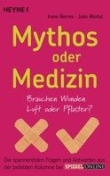 Irene Berres: Mythos oder Medizin ★★★