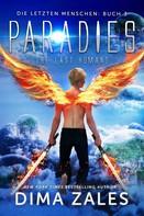 Dima Zales: Paradies - The Last Humans