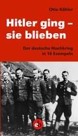 Otto Köhler: Hitler ging - sie blieben ★