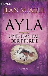 Ayla und das Tal der Pferde - Ayla 2