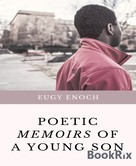Eugy Enoch: Poetic Memoirs of a Young Son