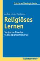 Andrea Lehner-Hartmann: Religiöses Lernen