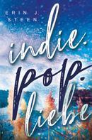 Erin J. Steen: Indie.Pop.Liebe ★★★★