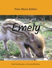 Interview mit Emely - und andere Wildschweingeschichten