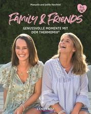 Herzfeld: Family & Friends - Genussvolle Momente mit dem Thermomix®