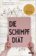Daniela Gaigg: Die Schimpf-Diät ★★★★