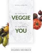 Nicole Niemeier: Be one with veggie