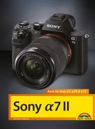 Michael Gradias: Sony α7 II Handbuch