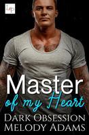 Melody Adams: Master of my Heart ★★★★