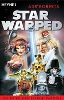 A3R Roberts: Star Warped ★★
