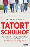 Petra Reichling: Tatort Schulhof ★★★★★