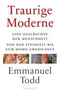 Emmanuel Todd: Traurige Moderne