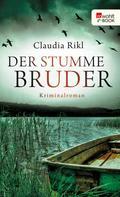 Claudia Rikl: Der stumme Bruder ★★★★