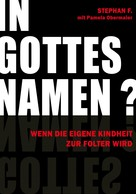 Stephan F.: IN GOTTES NAMEN? ★★