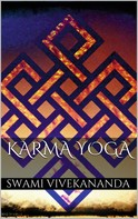 Swami Vivekananda: Karma Yoga
