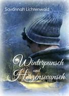 Savannah Lichtenwald: Winterpunsch und Herzenswunsch ★★★★