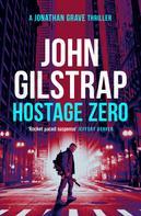 John Gilstrap: Hostage Zero ★★★★★