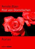 Blaes, Renate: Post von Dornröschen