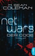 M. Sean Coleman: netwars - Der Code - Sammelband ★★★★