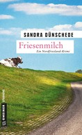 Sandra Dünschede: Friesenmilch ★★★★
