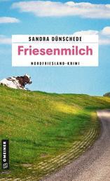 Friesenmilch - Ein Fall für Thamsen & Co.