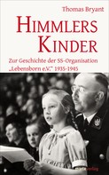 Thomas Bryant: Himmlers Kinder ★★★