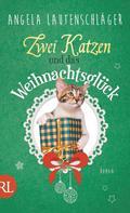 Angela Lautenschläger: Zwei Katzen und das Weihnachtsglück ★★★★★