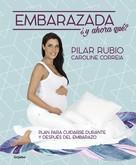 Pilar Rubio: Embarazada, ¿y ahora qué?