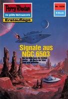 Kurt Mahr: Perry Rhodan 1639: Signale aus NGC 6503 ★★★★★