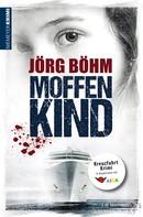 Jörg Böhm: Moffenkind ★★★★
