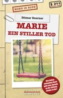Ditmar Doerner: Marie - Ein stiller Tod ★★