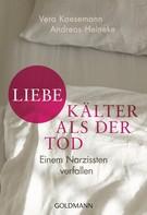 Vera Kaesemann: Liebe - kälter als der Tod ★★★★