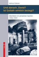 Helmut Clahsen: Und danach, David? Ist Goliath wirklich besiegt? ★★★★★