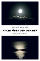 Hannes Nygaard: Nacht über den Deichen ★★★★