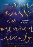 Jessica Khoury: Ein Kuss aus Sternenstaub ★★★★