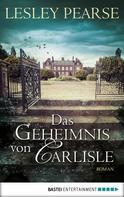 Lesley Pearse: Das Geheimnis von Carlisle ★★★★★