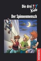 Boris Pfeiffer: Die drei ??? Kids, Der Spinnenmensch (drei Fragezeichen Kids) ★★★★★