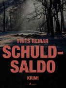 Frits Remar: Schuldsaldo