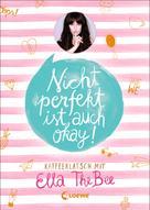 Ella TheBee: Nicht perfekt ist auch okay! ★★★★
