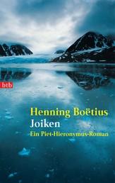 Joiken - Ein Piet-Hieronymus-Roman