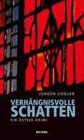 Jürgen Vogler: Verhängnisvolle Schatten ★★★★
