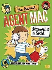 Agent Mac - Bösewicht in Sicht - Vom Autor der Miles & Niles-Reihe