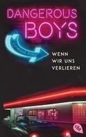 Catherine Doyle: Dangerous Boys - Wenn wir uns verlieren ★★★★★