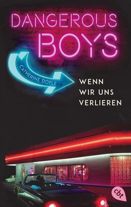 Dangerous Boys - Wenn wir uns verlieren