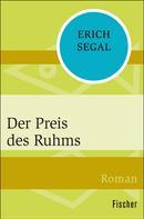 Erich Segal: Der Preis des Ruhms
