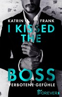Katrin Frank: I kissed the Boss ★★★★