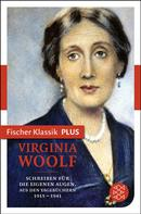 Virginia Woolf: Schreiben für die eigenen Augen ★★★★