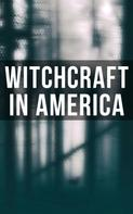 Howard Williams: Witchcraft in America