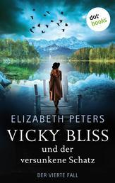 Vicky Bliss und der versunkene Schatz - Der vierte Fall - Kriminalroman