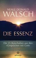 Neale Donald Walsch: Die Essenz ★★★★★